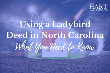 Ladybird Deed in North Carolina