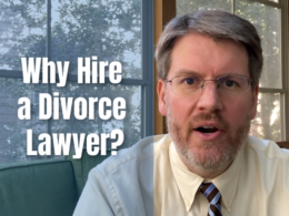 Why Hire a Divorce Lawyer